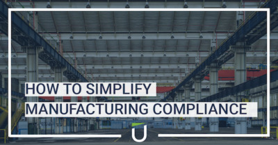 How to simplify manufacturing compliance